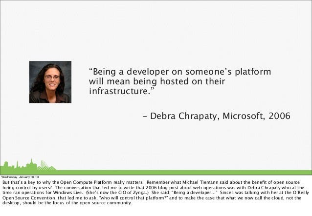 """""""Being a developer on someone's platform                                         will mean being hosted on their          ..."""