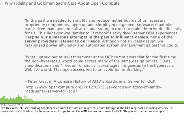 "Why Fidelity and Goldman Sachs Care About Open Compute                            ""In the past we needed to simplify and r..."