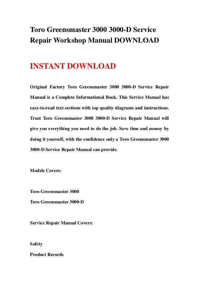 Toro Greensmaster 3000 3000-D ServiceRepair Workshop Manual DOWNLOADINSTANT DOWNLOADOriginal Factory Toro Greensmaster 300...