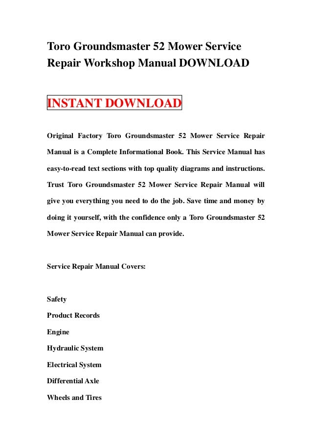 toro groundsmaster 52 mower service repair workshop manual download 1 638?cb\=1358424870 toro groundsmaster 117 wiring diagram toro groundsmaster 117 Toro Groundsmaster 117 Parting Out at fashall.co