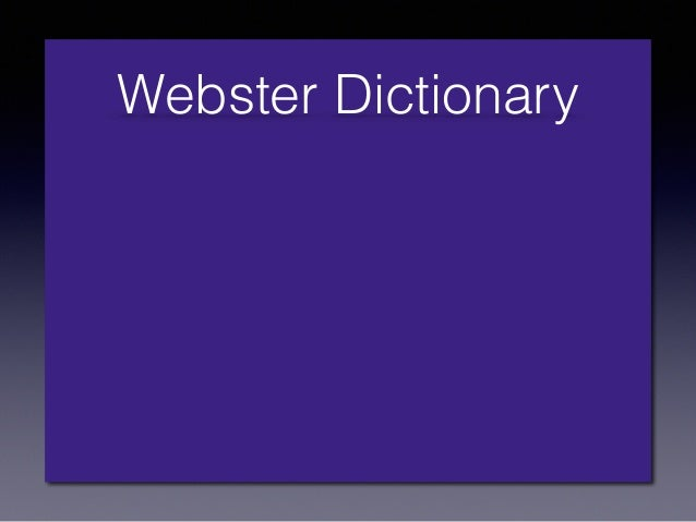 Webster Dictionary 1.) an interacting population of various kinds of individuals (as species) in a common location