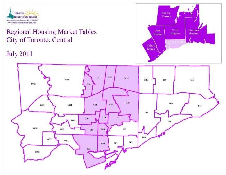 Regional Housing Market TablesCity of Toronto: CentralJuly 2011