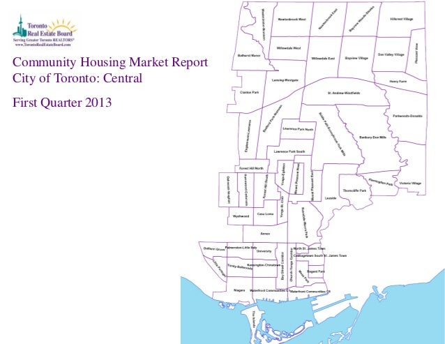 Community Housing Market ReportCity of Toronto: CentralFirst Quarter 2013