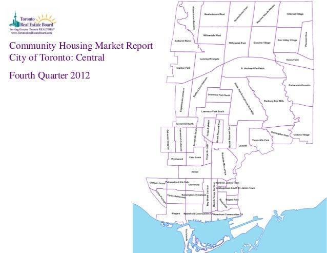 Community Housing Market ReportCity of Toronto: CentralFourth Quarter 2012