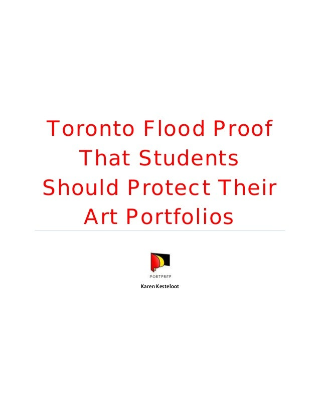 Toronto Flood Proof That Students Should Protect Their Art Portfolios Karen Kesteloot