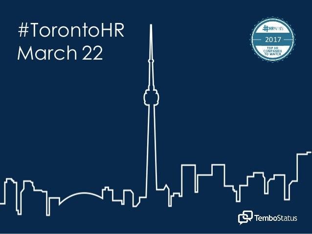 #TorontoHR March 22 2017