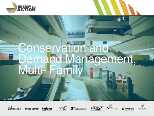 Optional Presentation Title / Footer 1 Conservation and Demand Management, Multi- Family