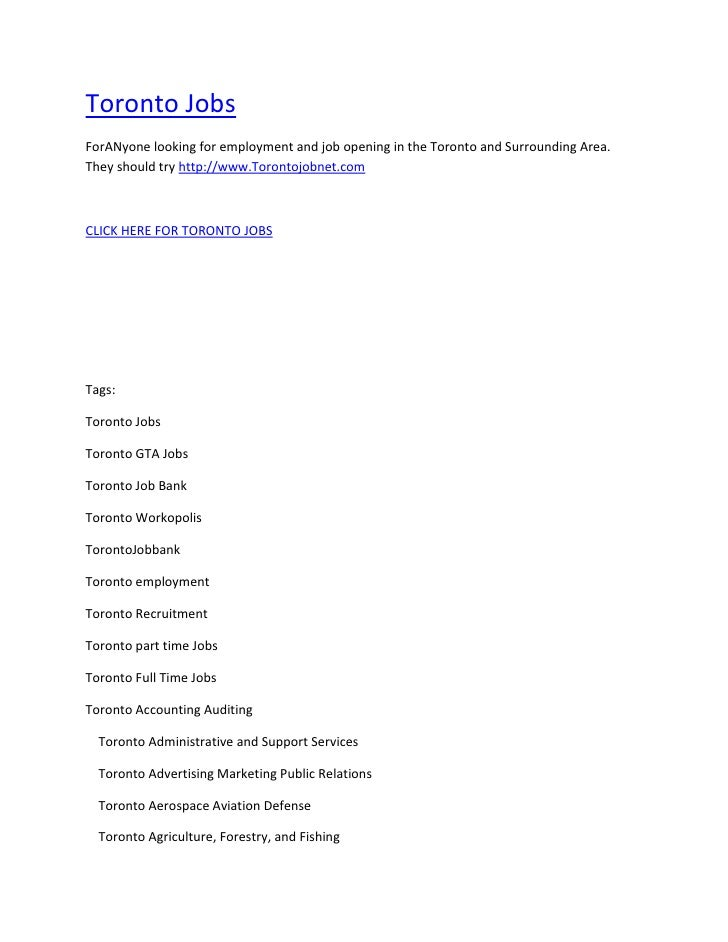 """HYPERLINK """" http://www.TorontoJobnet.com""""  Toronto Jobs<br />ForANyone looking for employment and job opening in the Toro..."""