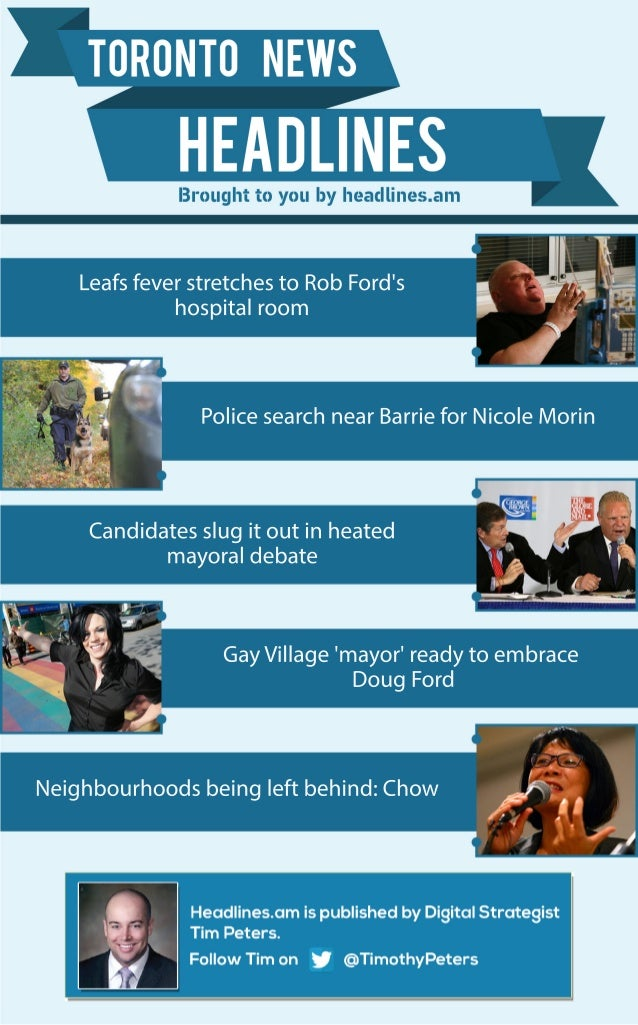 Leafs fever stretches to Rob Ford's  hospital room  Police search near Barrie for Nicole Morin  Candidates slug it out in ...