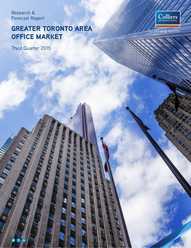 Research & Forecast Report GREATER TORONTO AREA OFFICE MARKET Third Quarter 2015
