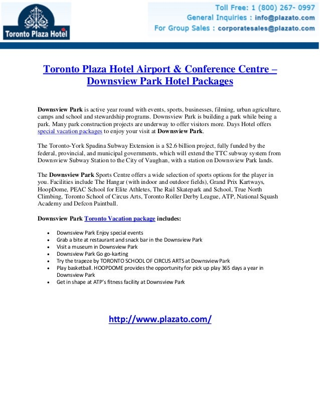 Toronto Plaza Hotel Airport & Conference Centre – Downsview Park Hotel Packages Downsview Park is active year round with e...