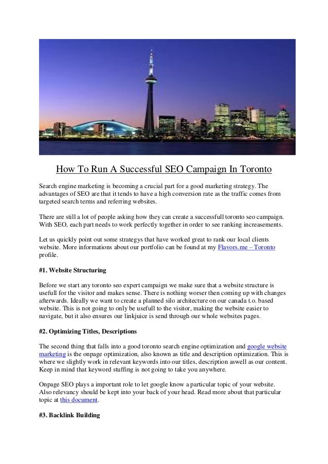 How To Run A Successful SEO Campaign In Toronto Search engine marketing is becoming a crucial part for a good marketing st...