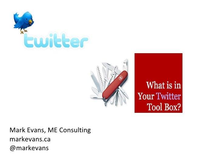 Mark Evans, ME Consulting markevans.ca @markevans