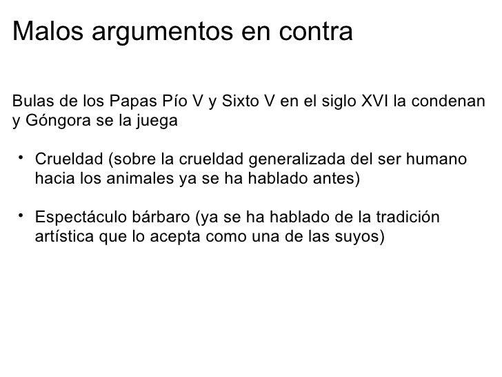 Distintas sensibilidades  Toro como víctima           Toro como animal                             combatiente El torero m...