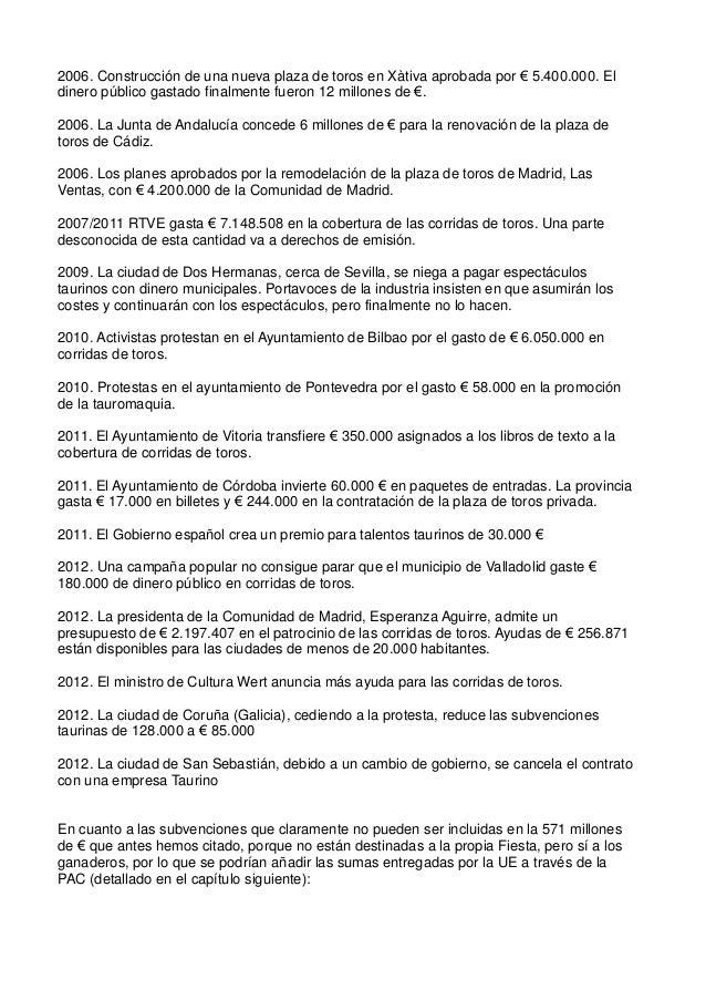 2006. Construcción de una nueva plaza de toros en Xàtiva aprobada por € 5.400.000. El dinero público gastado finalmente fu...