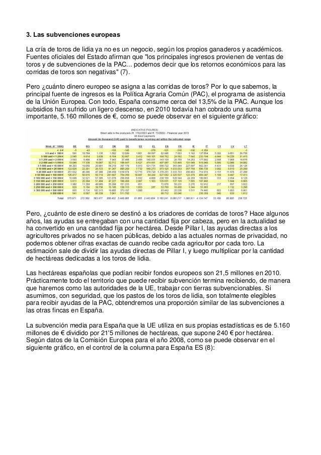 3. Las subvenciones europeas La cría de toros de lidia ya no es un negocio, según los propios ganaderos y académicos. Fuen...