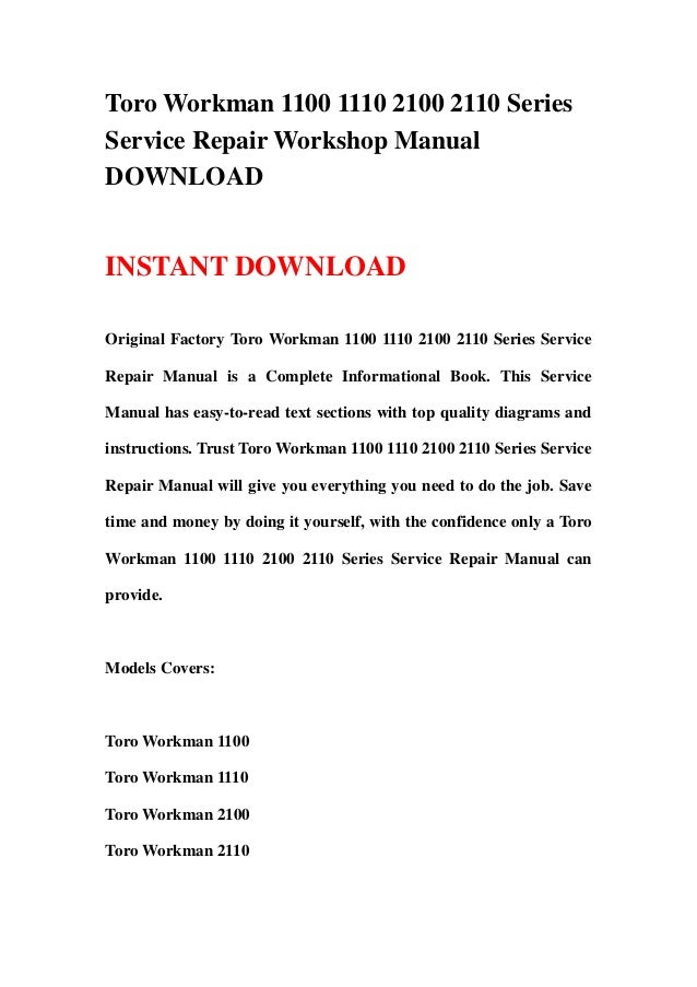 toro workman 1100 1110 2100 2110 series service repair workshop manual download