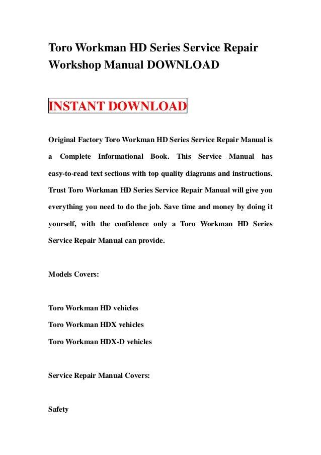 toro workman hd series service repair workshop manual download rh slideshare net Workshop Manuals Oilfield Well Testing Workshop Manuals Oilfield Well Testing