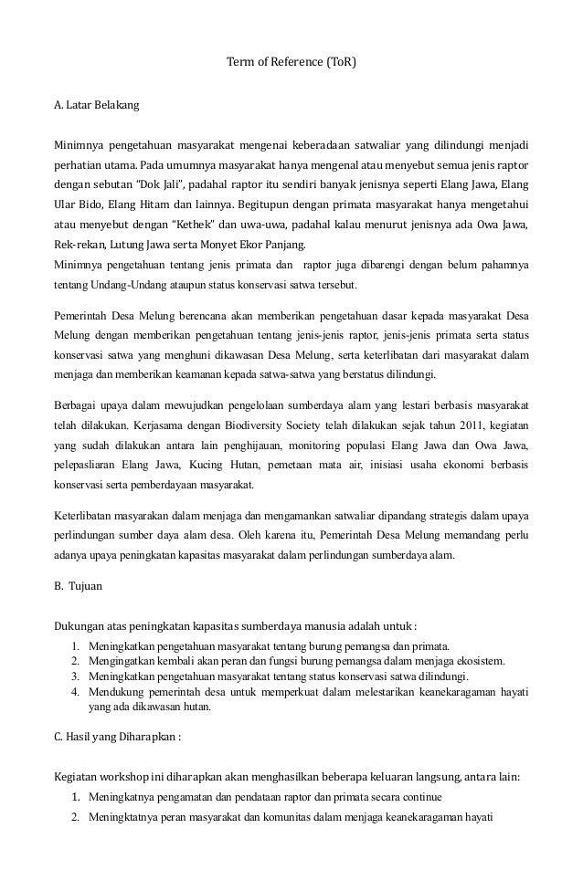 Term of Reference (ToR) A. Latar Belakang Minimnya pengetahuan masyarakat mengenai keberadaan satwaliar yang dilindungi me...