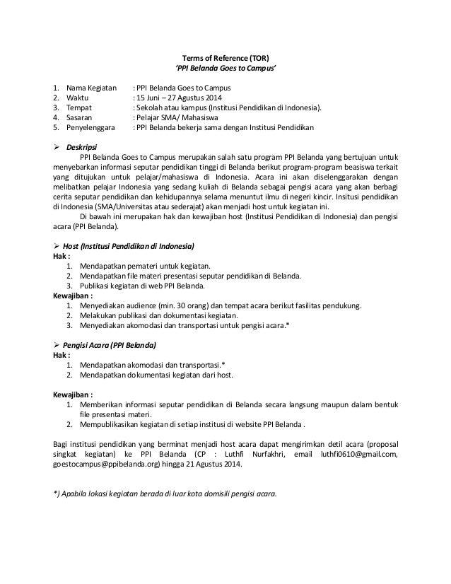 Terms of Reference (TOR) 'PPI Belanda Goes to Campus' 1. Nama Kegiatan : PPI Belanda Goes to Campus 2. Waktu : 15 Juni – 2...
