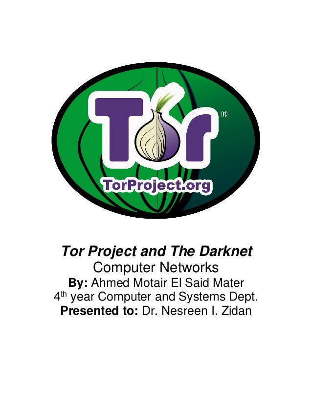 Tor project and Darknet Report