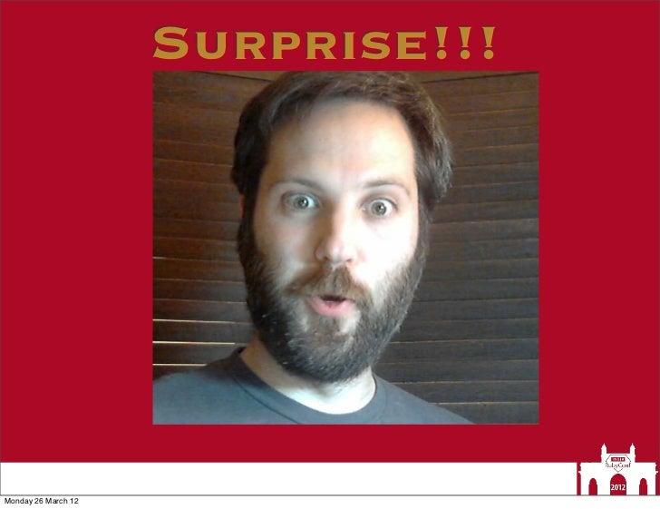 Surprise!!!Monday 26 March 12