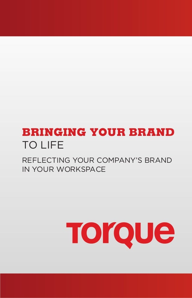 BRINGING YOUR BRANDTO LIFEREFLECTING YOUR COMPANY'S BRAND INYOUR WORKSPACEFLUTTER LTD | flutterltd.com | 312-850-8241PINTE...