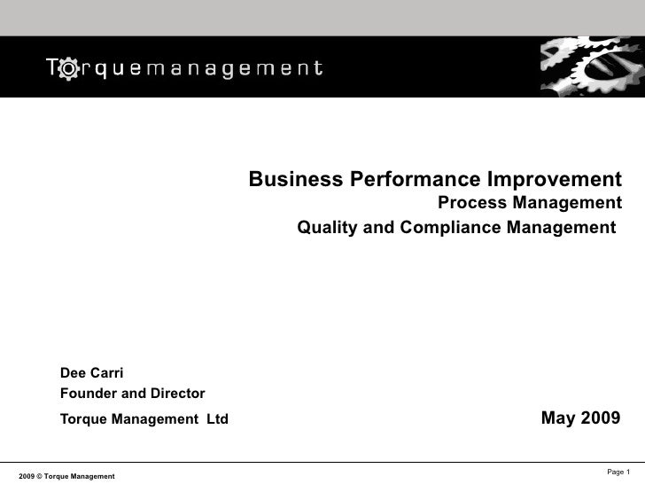 Business Performance Improvement Process Management Quality and Compliance Management   Dee Carri Founder and Director   T...