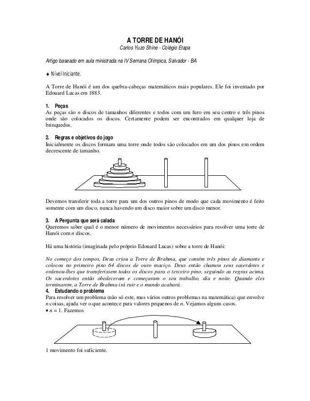 A TORRE DE HANÓI                                  Carlos Yuzo Shine - Colégio EtapaArtigo baseado em aula ministrada na IV...