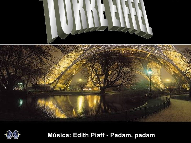 Música: Edith Piaff - Padam, padam
