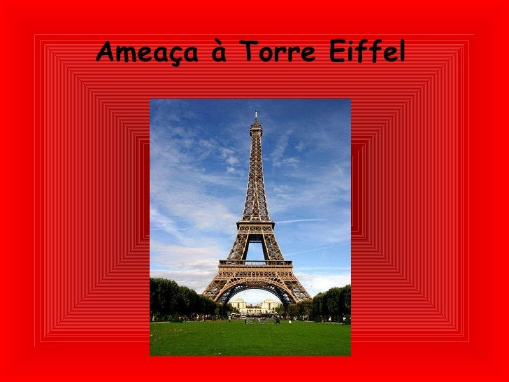 Ameaça à Torre Eiffel