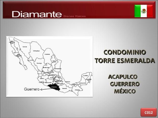CONDOMINIOCONDOMINIO TORRE ESMERALDATORRE ESMERALDA ACAPULCOACAPULCO GUERREROGUERRERO MÉXICOMÉXICO C012