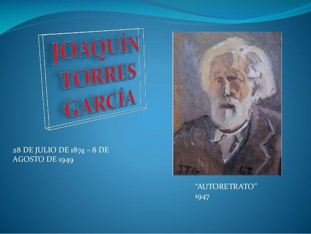 """28 DE JULIO DE 1874 – 8 DE AGOSTO DE 1949  """"AUTORETRATO"""" 1947"""
