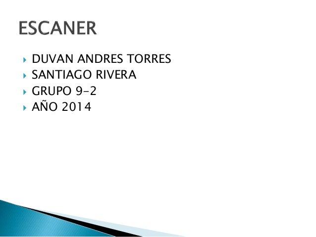  DUVAN ANDRES TORRES   SANTIAGO RIVERA   GRUPO 9-2   AÑO 2014