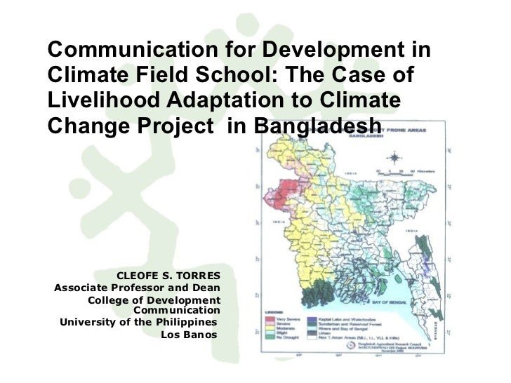 Communication for Development in Climate Field School: The Case of Livelihood Adaptation to Climate Change Project  in Ban...