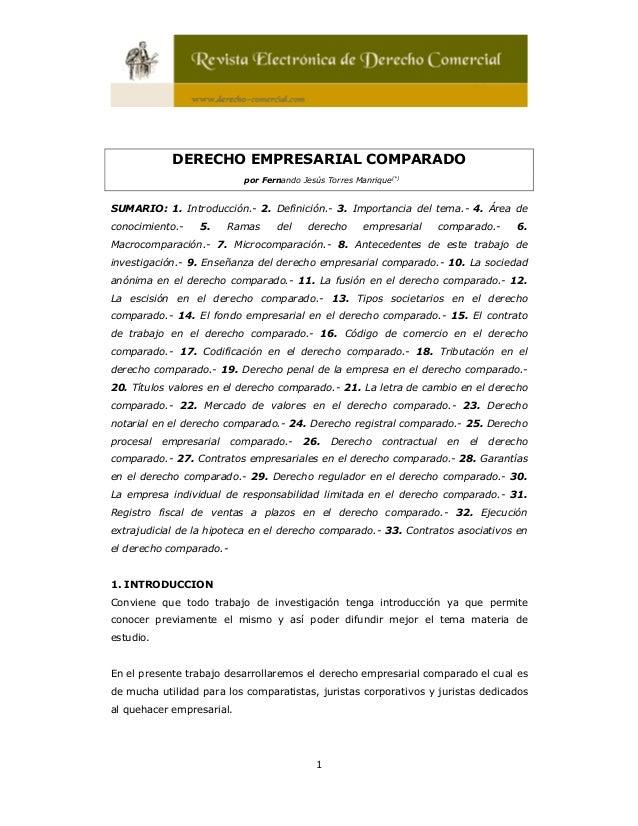 1 DERECHO EMPRESARIAL COMPARADO por Fernando Jesús Torres Manrique(*) SUMARIO: 1. Introducción.- 2. Definición.- 3. Import...