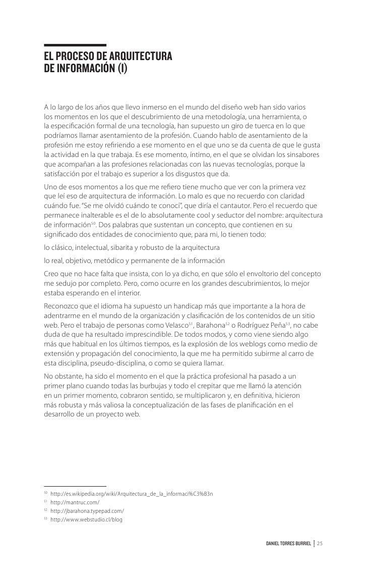 EL PROCESO DE ARQUITECTURADE INFORMACIÓN (III)Ya son dos posts los dedicados al proceso de arquitectura de información:–El...