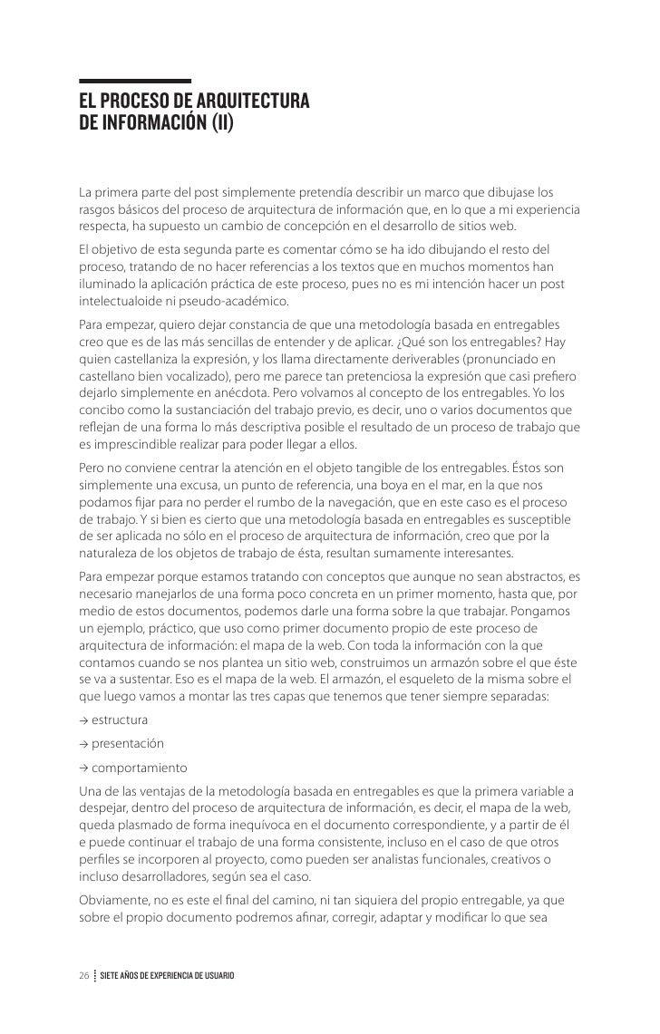 EL PROCESO DE ARQUITECTURADE INFORMACIÓN (Y IV)Una vez vistos los documentos que resultan de la implementación y seguimien...
