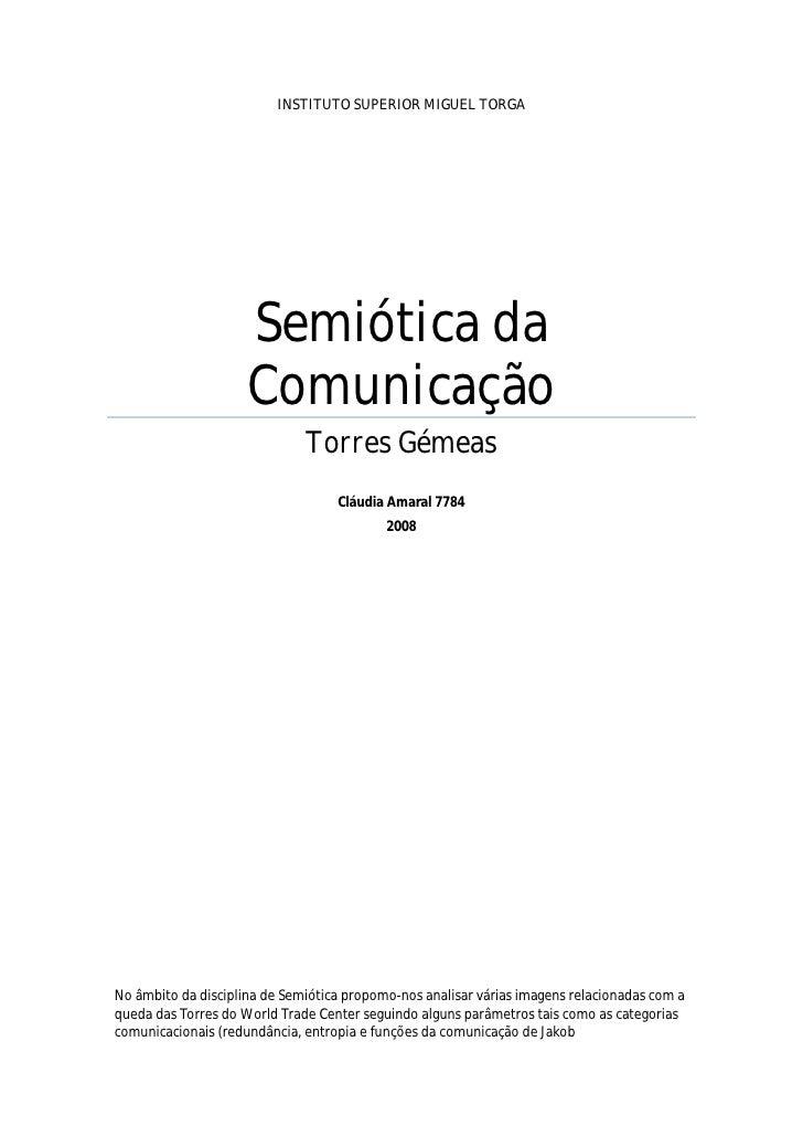 INSTITUTO SUPERIOR MIGUEL TORGA                          Semiótica da                      Comunicação                    ...