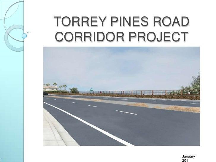TORREY PINES ROAD CORRIDOR PROJECT<br />January 2011<br />