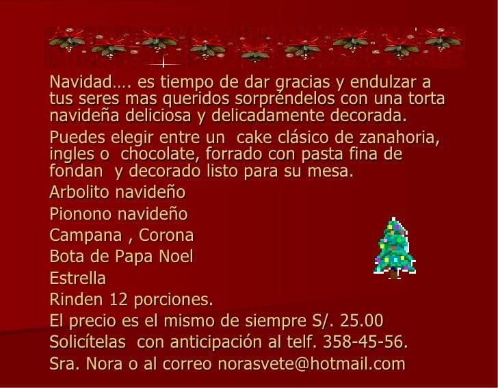 Navidad…. es tiempo de dar gracias y endulzar a tus seres mas queridos sorpréndelos con una torta navideña deliciosa y del...