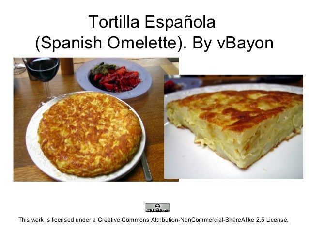 Tortilla Española(Spanish Omelette). By vBayonThis work is licensed under a Creative Commons Attribution-NonCommercial-Sha...