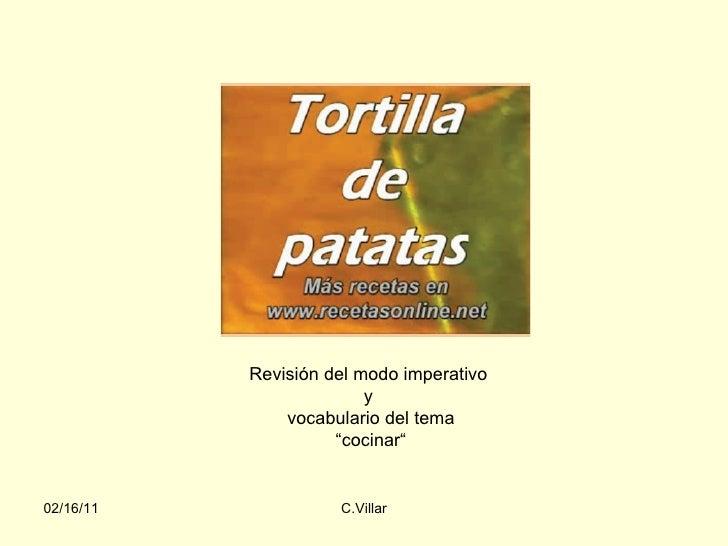 """Revisión del modo imperativo  y  vocabulario del tema """" cocinar"""""""