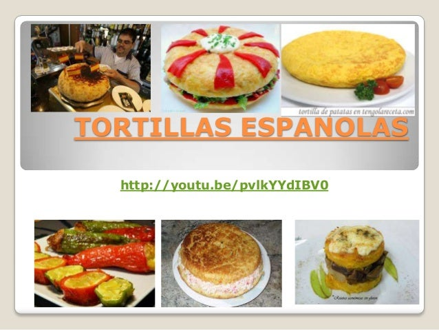 TORTILLAS ESPAÑOLAS http://youtu.be/pvlkYYdIBV0