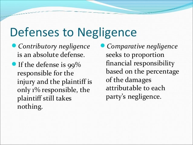 defenses to negligence An affirmative defense may be based on the facts of the case and therefore comparative negligence or contributory negligence should be.