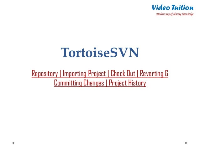 tortoisesvn features   repository