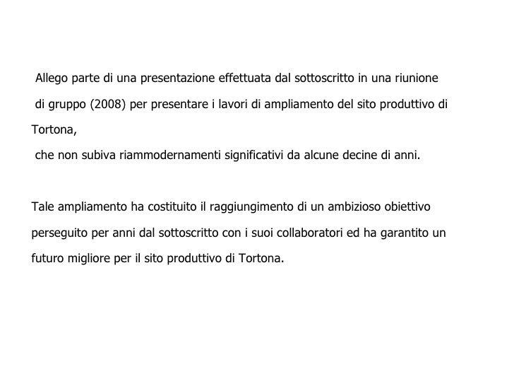 Allego parte di una presentazione effettuata dal sottoscritto in una riunione   di gruppo (2008) per presentare i lavori d...