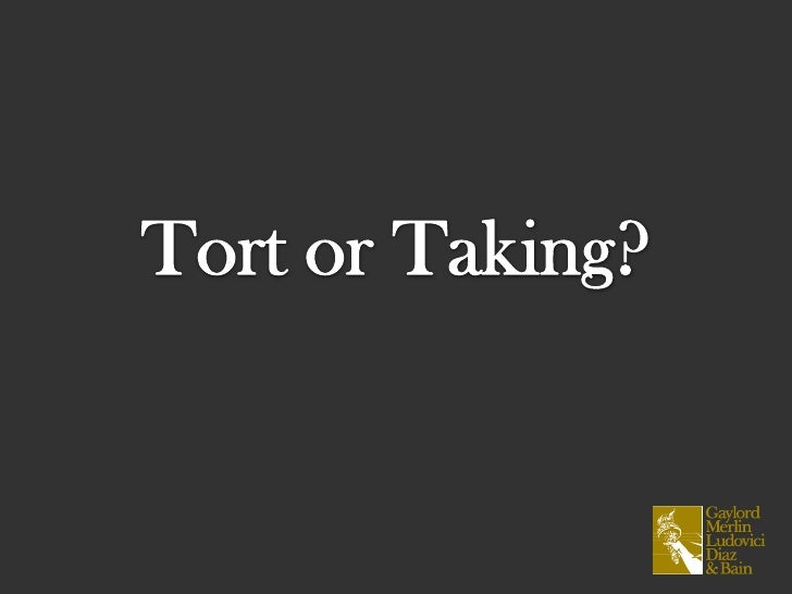 Tort or Taking?<br />