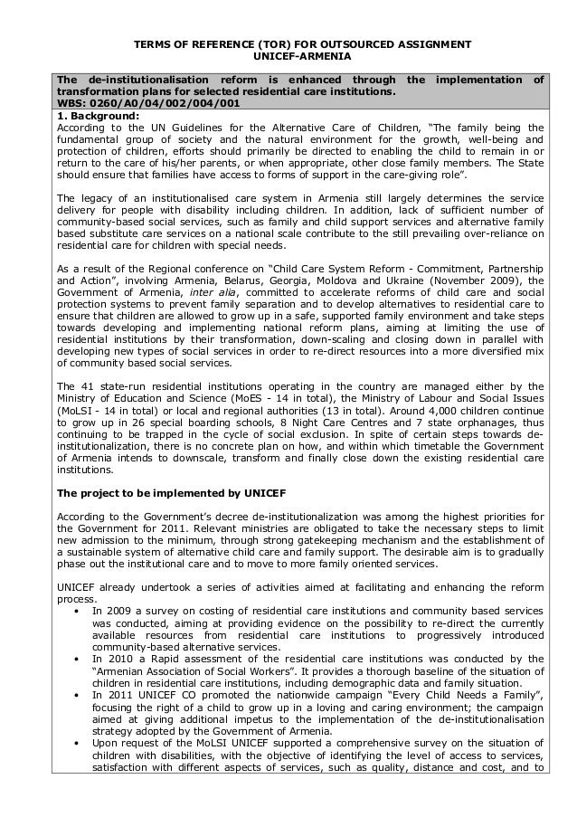 TERMS OF REFERENCE (TOR) FOR OUTSOURCED ASSIGNMENT                                  UNICEF-ARMENIAThe de-institutionalisat...