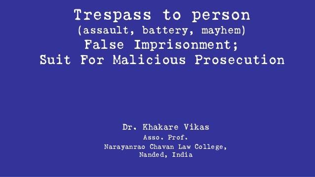 Tort trespass to person, suit for false imprisonment, suit